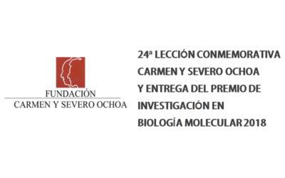 Premio Carmen y Severo Ochoa 2018 de Investigación en Biología Molecular