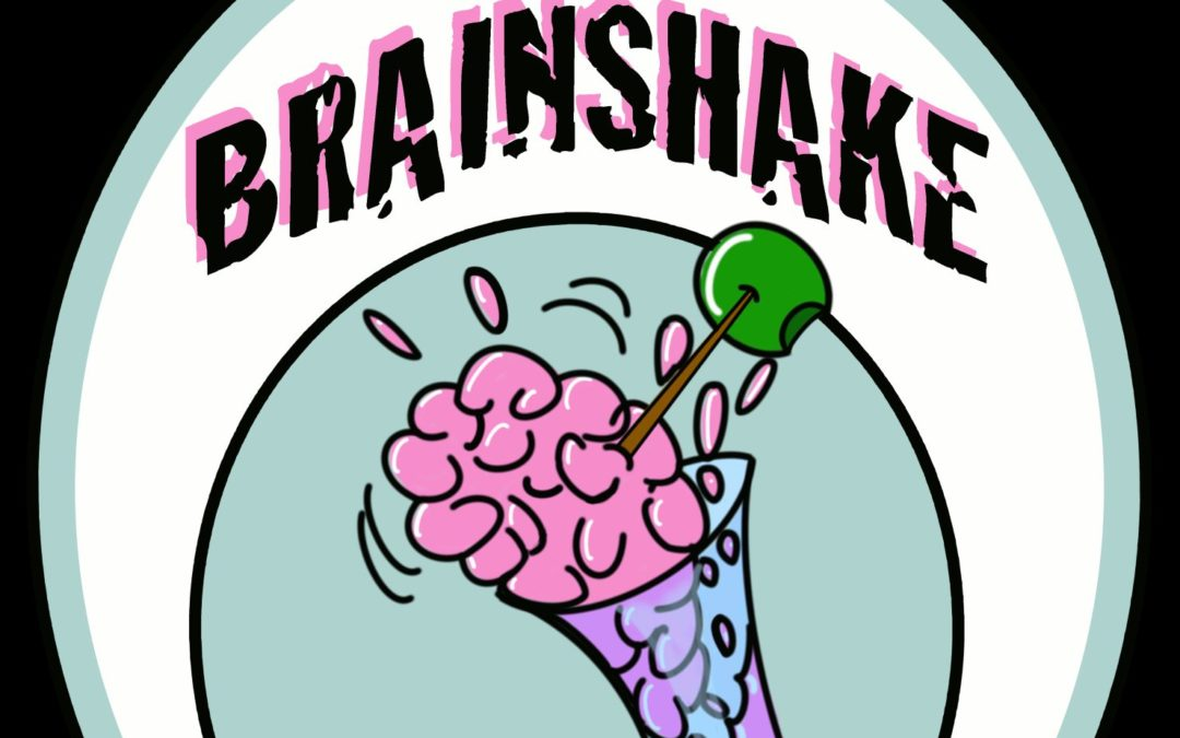 The BrainShake