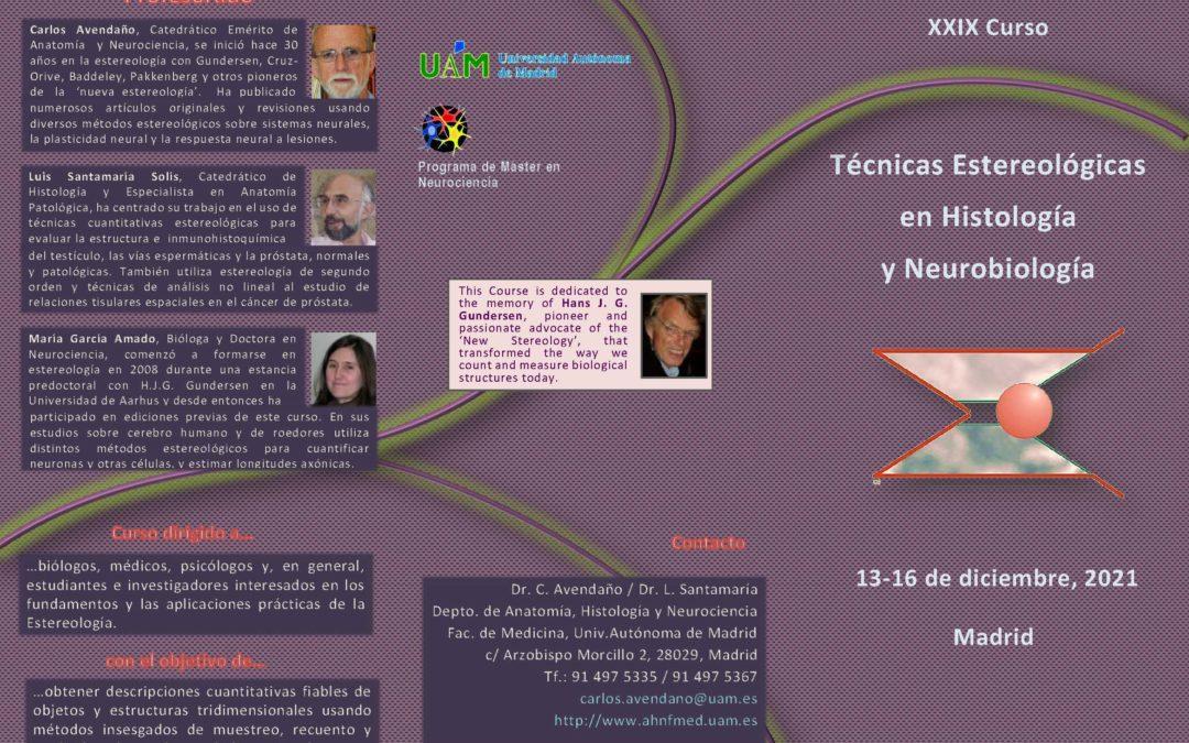 XXIX Curso sobre Técnicas Estereológicas en Histología y Neurobiología